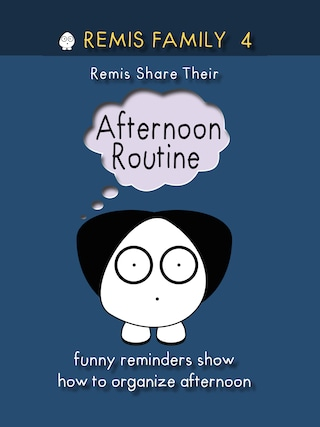 Remis Family 4 - Remis Share Their Afternoon Routine