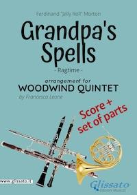 Grandpa's Spells - Woodwind Quintet score & parts