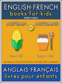 14 - Autumn   Automne - English French Books for Kids (Anglais Français Livres pour Enfants)