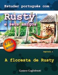 Estudar português com Rusty e seus amigos