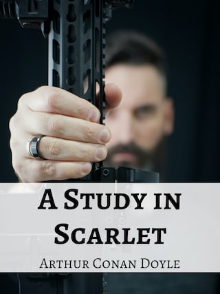 A Study in Scarlet (Annotated)