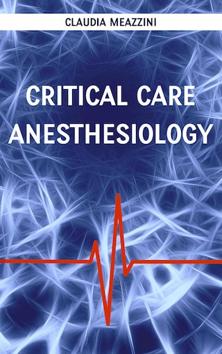 Critical care anesthesiology