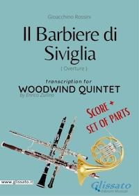 Il Barbiere di Siviglia (overture) Woodwind Quintet score & parts
