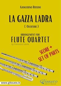 La Gazza Ladra - Flute Quartet score & parts