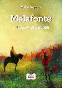 Malafonte e il segreto di Garibaldi