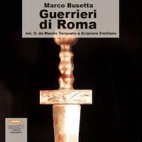 Guerrieri di Roma Vol. 2