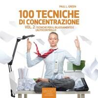 100 tecniche di concentrazione - Vol. 2