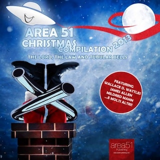 Area51 Christmas compilation 2013. The Lord, The Law and Tubular Bells