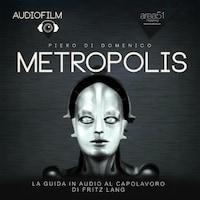 Audiofilm. Metropolis