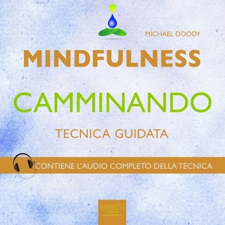 Mindfulness camminando