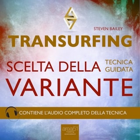 Transurfing. Scelta della variante