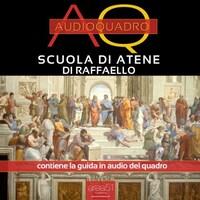 Scuola di Atene di Raffaello. Audioquadro