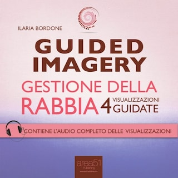 Guided Imagery. Gestione della rabbia
