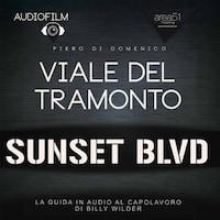Audiofilm. Viale del tramonto