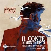 Il Conte di Montecristo (Versione integrale)