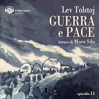 Guerra e Pace - Libro IV, Parti III e IV - Episodio 11