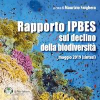 Rapporto IPBES sul declino della biodiversità