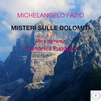 Misteri sulle Dolomiti