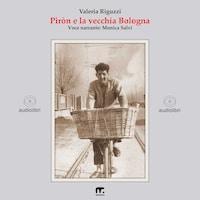 Piròn e la vecchia Bologna