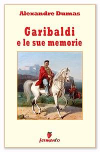 Garibaldi e le sue memorie