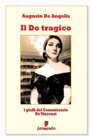 Il Do tragico - I gialli del Commissario De Vincenzi
