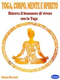 Yoga, Corpo, Mente e Spirito
