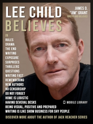 Lee Child Quotes And Believes