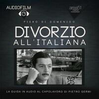 Audiofilm. Divorzio all'italiana di Pietro Germi (1962)