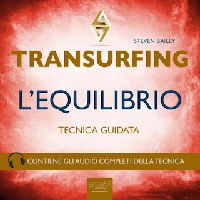 Transurfing. L'Equilibrio