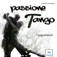 Passione tango. Tangomania