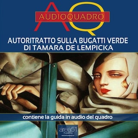 Autoritratto sulla Bugatti verde di Tamara de Lempicka. Audioquadro