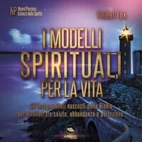 I modelli spirituali per la vita