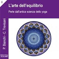 La scienza della relazione - L'arte dell'equilibrio