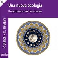 La scienza della relazione - Una nuova ecologia