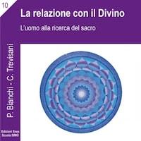 La scienza della relazione - La relazione con il divino