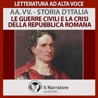Storia d'Italia - vol. 05  - Le guerre civili e la crisi della repubblica romana