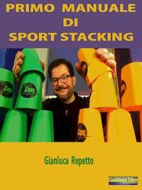 Primo Manuale di Sport Stacking