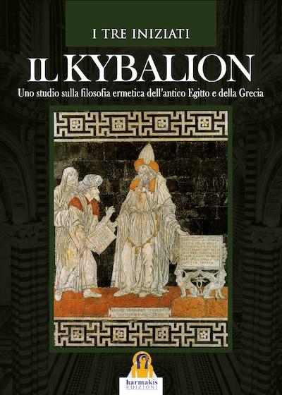 Il Kybalion - E-Book - BookBeat