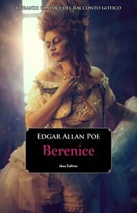 Berenice -  #5 Serie I Grandi Classici del Racconto Gotico