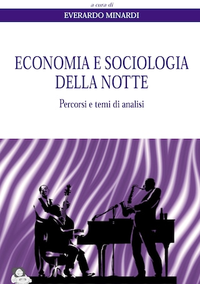 Economia e sociologia della notte