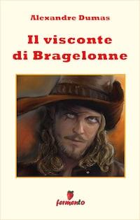 Il visconte di Bragelonne