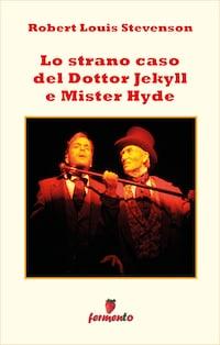 Lo strano caso del Dottor Jekill e Mister Hyde