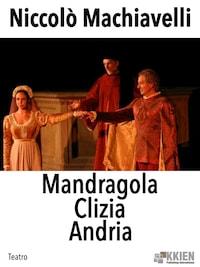 Mandragola Clizia Andria
