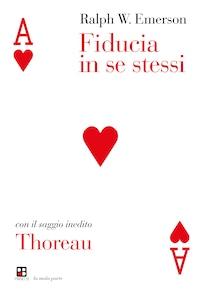 Fiducia in se stessi - Thoreau