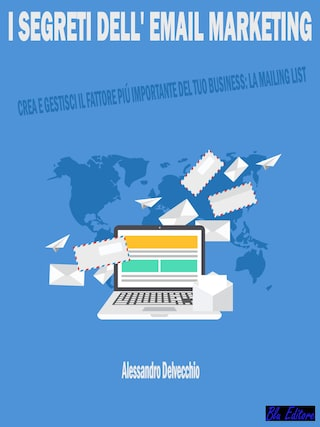 I Segreti dell' Email Marketing