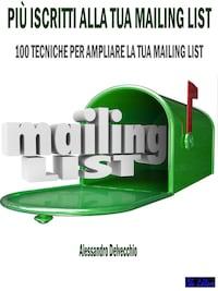 Più Iscritti alla Tua Mailing List