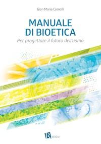 Manuale di bioetica