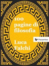 100 pagine di filosofia