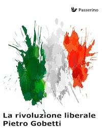 La rivoluzione liberale