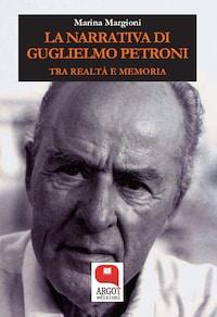 La narrativa di Guglielmo Petroni